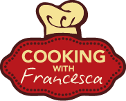 Cooking with Francesca